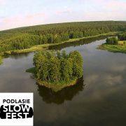 Podlasie SlowFest | Puszcza Knyszyńska – powrót do natury