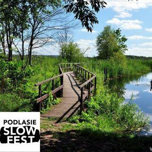 Podlasie SlowFest | Polska Amazonia nad Narwią